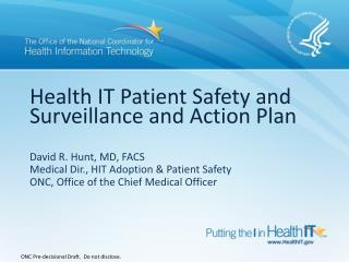 Health IT Patient Safety and Surveillance and Action Plan