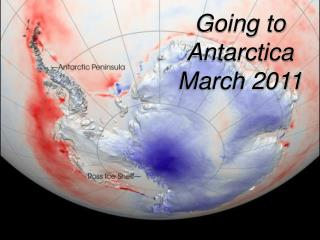 Going to Antarctica March 2011