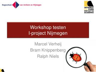 Workshop testen I-project Nijmegen