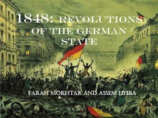 1848:  Revolutions of the German State