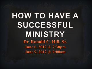 I.   HOW TO HAVE A SUCCESSFUL MINISTRY