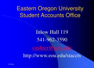 102609 1 Eastern Oregon University Student Accounts Office