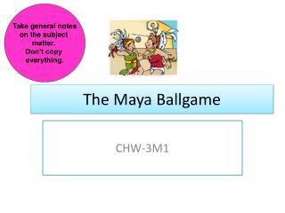 The Maya Ballgame