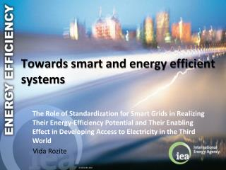 Towards s mart and energy efficient systems