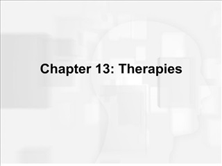 Chapter 13: Therapies