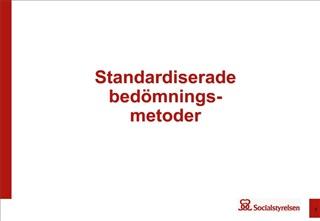 Standardiserade bed