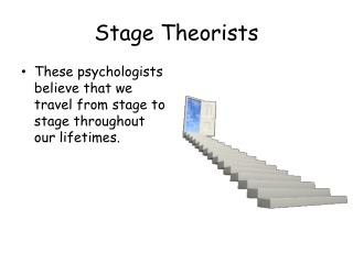 Stage Theorists