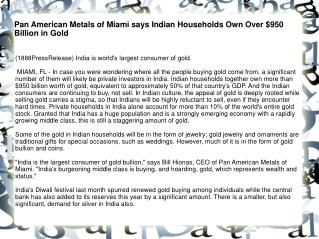 Pan American Metals of Miami says Indian Households Own Over
