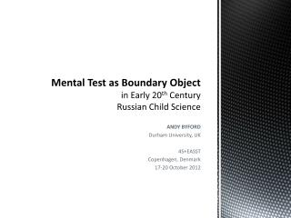 Mental Test as Boundary Object in Early 20 th  Century Russian Child Science