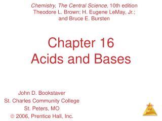 Chapter 16 Acids and Bases