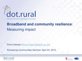 Broadband and community resilience :  Measuring impact
