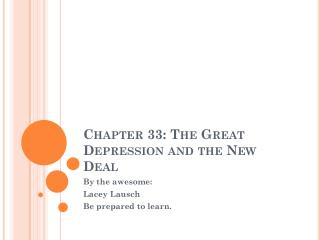 Chapter 33: The Great Depression and the New Deal