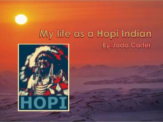 My life as a Hopi Indian