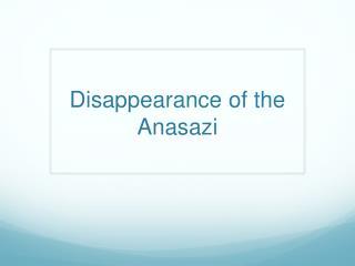 Disappearance of the Anasazi