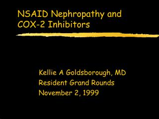 NSAID Nephropathy and  COX-2 Inhibitors
