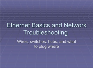 Ethernet Basics and Network Troubleshooting