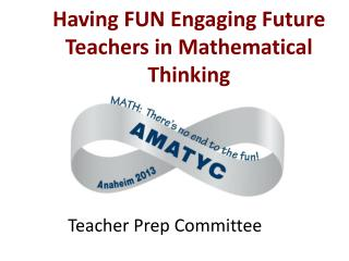 Having FUN Engaging Future Teachers in Mathematical Thinking