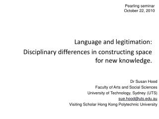 Language and legitimation:  Disciplinary differences in constructing space for new knowledge.