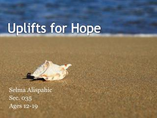 Uplifts for Hope