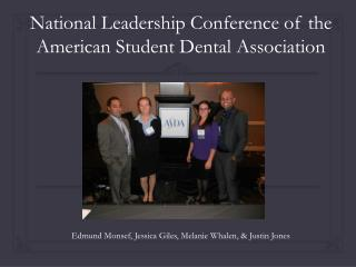 National Leadership Conference of the American Student Dental Association