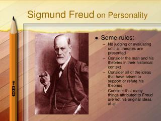 Sigmund Freud  on Personality