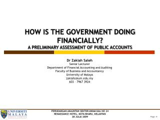 HOW IS THE GOVERNMENT DOING FINANCIALLY? A PRELIMINARY ASSESSMENT OF PUBLIC ACCOUNTS