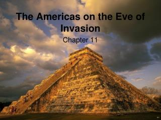 The Americas on the Eve of Invasion