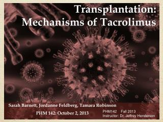 Transplantation:  Mechanisms  of  Tacrolimus