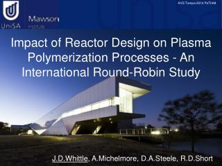 Impact of Reactor Design on Plasma Polymerization Processes - An International Round-Robin Study