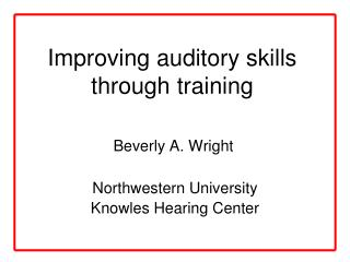 Improving auditory skills through training