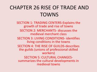 CHAPTER 26 RISE OF TRADE AND TOWNS
