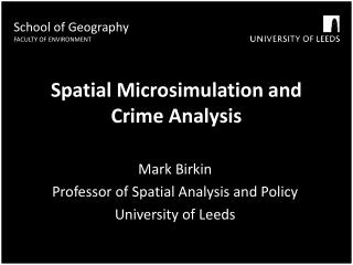 Spatial  Microsimulation  and Crime Analysis
