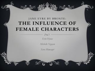 Jane Eyre By Bronte: The Influence of Female Characters