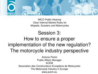 Session 3: How to ensure a proper implementation of the new regulation?