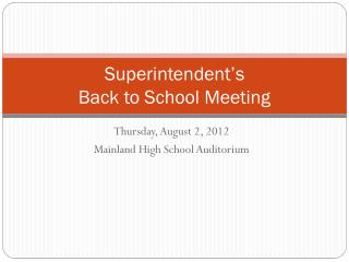 Superintendent's  Back to School Meeting
