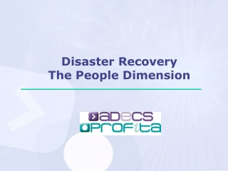 Disaster Recovery The People Dimension