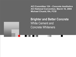 Brighter and Better Concrete White Cement and Concrete Whiteners