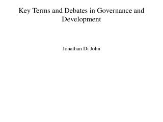Key Terms and Debates in Governance and Development