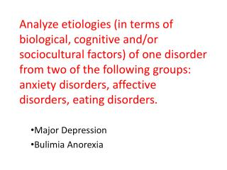 Major Depression  Bulimia Anorexia