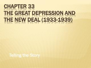 Chapter  33 The Great depression and the new deal (1933-1939)