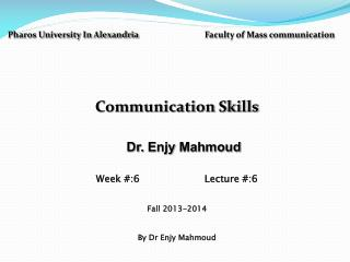 Pharos University In Alexandria  Faculty of Mass communication Communication Skills