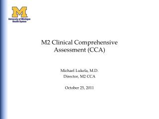 M2 Clinical Comprehensive  Assessment (CCA)