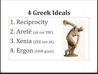 4 Greek Ideals