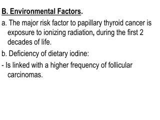 B. Environmental Factors .