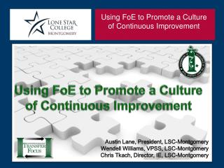 Using FoE to Promote a Culture of Continuous Improvement