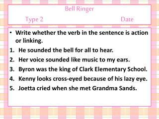 Bell Ringer Type 2Date