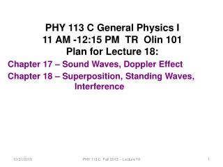 PHY 113 C General Physics I 11 AM -12:15 PM  TR  Olin 101 Plan for Lecture 18: