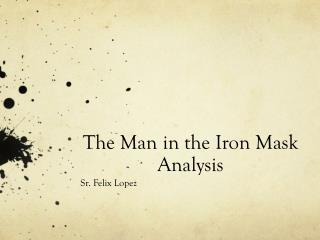 The Man in the Iron Mask Analysis