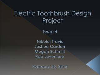 Electric Toothbrush Design Project