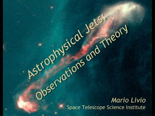 Astrophysical Jets: Observations and  Theory